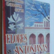 Libros de segunda mano: FLORES ANTONIANAS ANTONIO CORREDOR - POESIAS A SAN ANTONIO DE PADUA. Lote 129998735