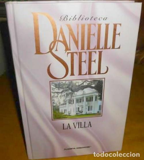 DANIELLE STEEL.LA VILLA.EDITORIAL PLANETA.2006. (Libros de Segunda Mano (posteriores a 1936) - Literatura - Narrativa - Novela Romántica)
