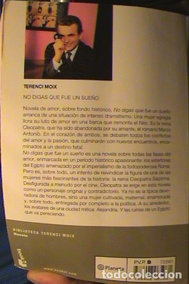 Libros de segunda mano: Libro NO DIGAS QUE TODO FUE UN SUEÑO, Terenci Moix, premio planeta 1986 - Foto 3 - 130799936