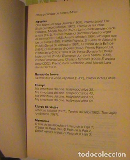 Libros de segunda mano: Libro NO DIGAS QUE TODO FUE UN SUEÑO, Terenci Moix, premio planeta 1986 - Foto 5 - 130799936