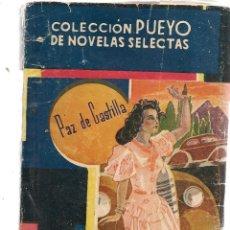 Libros de segunda mano: COLECCIÓN PUEYO. Nº 137. TENIA QUE PASAR. PAZ DE CASTILLA. EDITORIAL PUEYO (P/C32). Lote 131061884