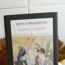 Libros de segunda mano: ENCANTO Y COMPAÑÍA. - EDITH WHARTON. ED. FUNAMBULISTA. 2010.. Lote 131134768