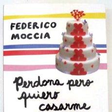 Libros de segunda mano: PERDONA PERO QUIERO CASARME CONTIGO (FEDERICO MOCCIA). Lote 131190740