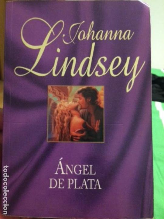 ÁNGEL DE PLATA. JOHANNA LINDSEY. RBA 2010 (Libros de Segunda Mano (posteriores a 1936) - Literatura - Narrativa - Novela Romántica)