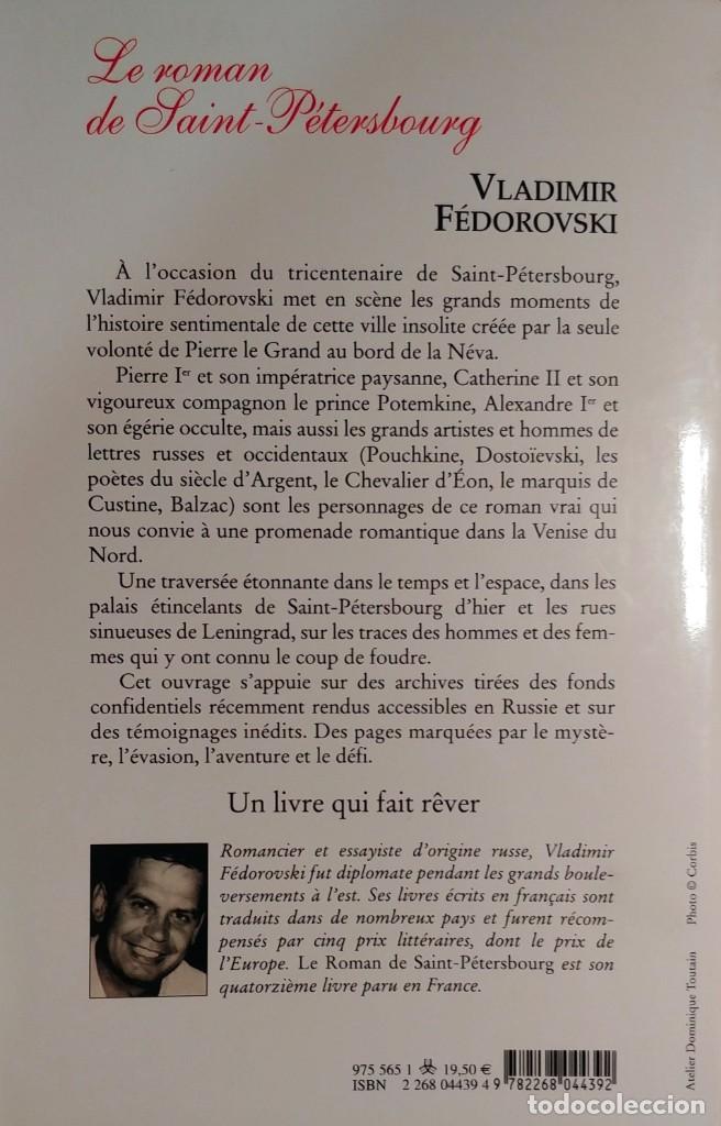 Libros de segunda mano: LE ROMAN DE SAINT-PÉTERSBOURG : LES AMOURS AU BORD DE LA NÉVA / VLADIMIR FÉDOROVSKI. ROCHER, 2003. - Foto 2 - 131560026