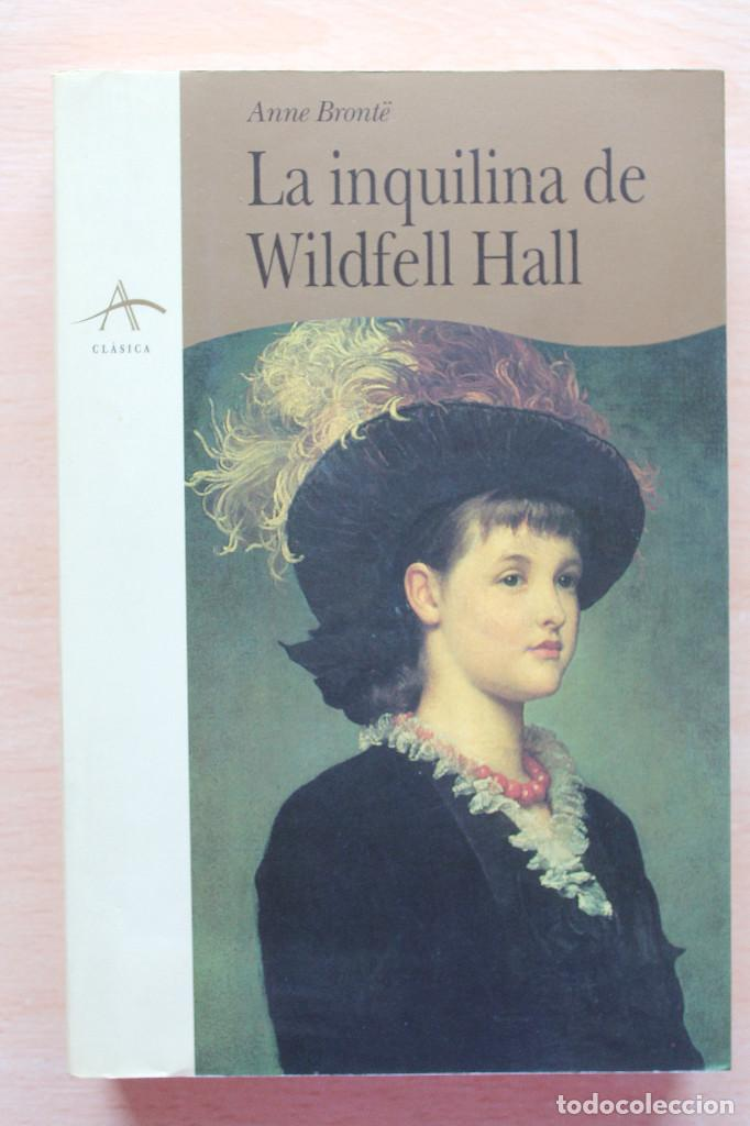 Anne Brontë La Inquilina De Wildfell Hall A Sold Through Direct Sale 131616354