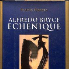 Libros de segunda mano: EL HUERTO DE MI AMADA -- ALFREDO BRYCE ECHENIQUE -----REF-5ELLCAR . Lote 131948022