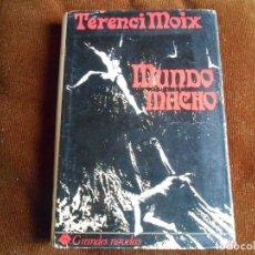Libros de segunda mano: TERENCI MOIX MUNDO MACHO. Lote 132505446