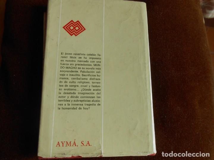 Libros de segunda mano: Terenci Moix MUNDO MACHO - Foto 3 - 132505446