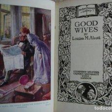 Libros de segunda mano: GOOD WIVES AQUELLAS MUJERCITAS LOUISA MAY ALCOTT LIBRO EN INGLÉS BONITA EDICIÓN DE 1940. Lote 132710370