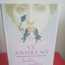 Libros de segunda mano: JARDÍN SOMBRÍO - V.C. ANDREWS - BUEN ESTADO. Lote 132819998