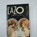 Libros de segunda mano: EL LAZO INVISIBLE. - PHILIPPA CARR (VICTORIA HOLT). VERGARA BOLSILLO. TDK325. Lote 132929898