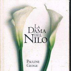 Libros de segunda mano: LA DAMA DEL NILO (CONSERVADO). Lote 133772362