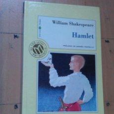 Libros de segunda mano: SHAKESPEARE - HAMLET (PRÓLOGO DE ANDRÉS TRAPIELLO). Lote 134303006
