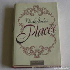 Libros de segunda mano: PLACER - NICOLE JORDAN. Lote 134841206