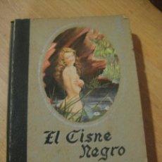Libros de segunda mano: EL CISNE NEGRO - RAFAEL SABATINI - EDIT. MOLINO ARGENTINA 1ª EDICION 1947. Lote 136552378