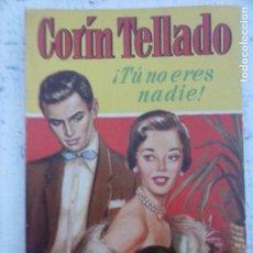 Libros de segunda mano: COLECCIÒN CORAL Nº 21 - CORIN TELLADO - MARA CORDAY FOTO - 1957 BRUGUERA. Lote 137358454