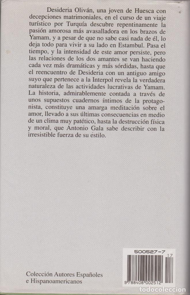 Libros de segunda mano: LA PASIÓN TURCA. ANTONIO GALA - Foto 2 - 138666470