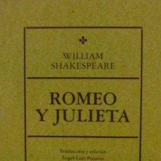 Libros de segunda mano: WILLIAM SHAKESPEARE / ROMEO Y JULIETA/ 2005/ ESPASA CALPE/ COLECCIÓN AUSTRAL. Lote 138858966