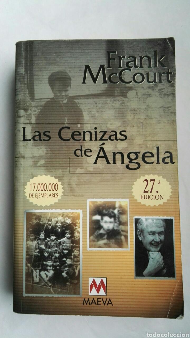 LAS CENIZAS DE ÁNGELA (Libros de Segunda Mano (posteriores a 1936) - Literatura - Narrativa - Novela Romántica)