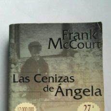 Libros de segunda mano: LAS CENIZAS DE ÁNGELA. Lote 139222765