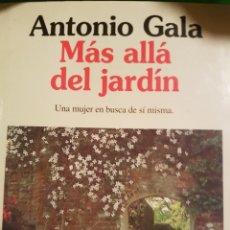 Libros de segunda mano: PP11//MÁS ALLÁ DEL JARDIN//GALA. Lote 139640917