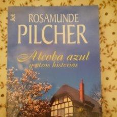 Libros de segunda mano: LA ALCOBA AZUL Y OTRAS HISTORIAS -- ROSA MUNDE PILCHER --REFM3E1. Lote 139680662