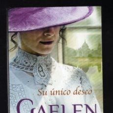 Libros de segunda mano: SU ÚNICO DESEO POR GAELEN FOLEY (1ª EDICIÓN EN DEBOLSILLO: JUNIO, 2010) · 382 PÁGINAS. Lote 139718122