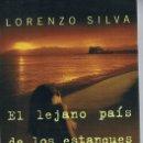 Libros de segunda mano: EL LEJANO PAIS DE LOS ESTANQUES. Lote 140025146