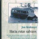 Libros de segunda mano: HACIA RUTAS SALVAJES DOS FOTOGRAFÍAS ((COMO NUEVO)) TAPAS DURAS. Lote 159810700