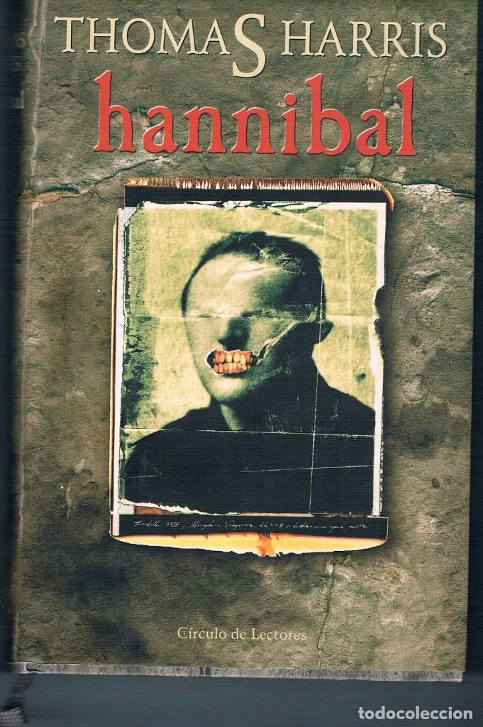 HANNIBAL DOS FOTOGRAFÍAS ((COMO NUEVO)) TAPAS DURAS (Libros de Segunda Mano (posteriores a 1936) - Literatura - Narrativa - Novela Romántica)