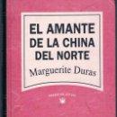 Libros de segunda mano: EL AMANTE DE LA CHINA DEL NORTE DOS FOTOGRAFÍAS ((COMO NUEVO)) TAPAS DURAS. Lote 140030822
