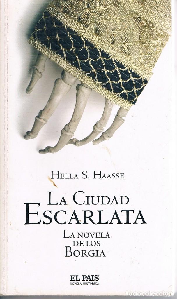 LA CIUDAD ESCARLATA DOS FOTOGRAFÍAS ((ACEPTABLE)) (Libros de Segunda Mano (posteriores a 1936) - Literatura - Narrativa - Novela Romántica)