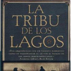 Libros de segunda mano: LA TRIBU DE LOS LAGOS DOS FOTOGRAFÍAS ((ACEPTABLE)). Lote 140036902