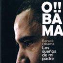 Libros de segunda mano: OBAMA DOS FOTOGRAFÍAS ((COMO NUEVO)). Lote 140047818