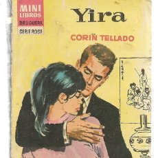 Libros de segunda mano: MINI LIBROS BRUGUERA. SERIE ROSA. Nº 29. YIRA. CORÍN TELLADO. (P/D51). Lote 141124330