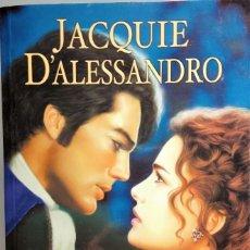 Libros de segunda mano: JACQUIE D´ALESSANDRO - UNA BODA IMPREVISTA - 1º EDICIÓN SEPTIEMBRE 2004 - EDICIONES B, S.A.. Lote 141660222