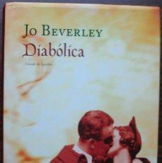 Libros de segunda mano: DIABOLICA. JO BEVERLEY.. Lote 141894258