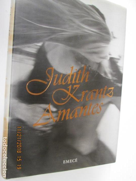 AMANTES - JUDITH KRANTZ - EDITORIAL EMECE 1ª EDICIÓN 1996 (Libros de Segunda Mano (posteriores a 1936) - Literatura - Narrativa - Novela Romántica)