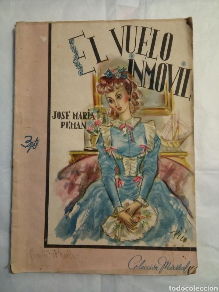 EL VUELO INMOVIL JOSE MARÍA PEMAN (Libros de Segunda Mano (posteriores a 1936) - Literatura - Narrativa - Novela Romántica)