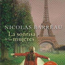 Libros de segunda mano: NICOLAS BARREAU-LA SONRISA DE LAS MUJERES.ESPASA LIBROS.2012.. Lote 142477650