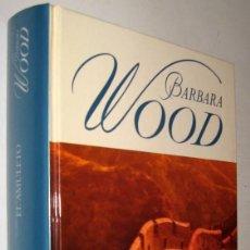 Libros de segunda mano: EL AMULETO - BARBARA WOOD *. Lote 143272762