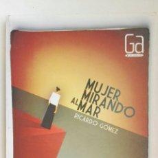 Libros de segunda mano: MUJER MIRANDO AL MAR. Lote 143490000