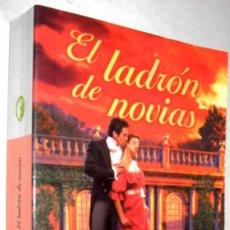 Libros de segunda mano: EL LADRON DE NOVIAS - JACQUIE D´ALESSANDRO *. Lote 143736338