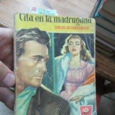 Libros de segunda mano: LIBRO CITA EN LA MADRUGADA CARLOS DE SANTANDER CAMELIA 1ª 1956 BRUGUERA N-1111-482. Lote 144131122