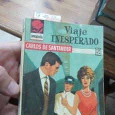 Libros de segunda mano: LIBRO VIAJE INESPERADO CARLOSDE SANTANDER AMAPOLA Nº649 BRUGUERA N-1111-483. Lote 144132010