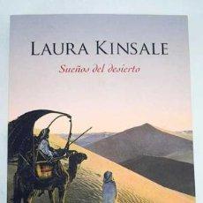 Libros de segunda mano: SUEÑOS DEL DESIERTO. LAURA KINSALE. Lote 144264594