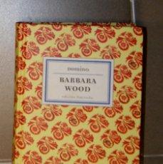 Libros de segunda mano: DOMINA BARBARA WOOD. Lote 145290138