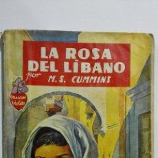 Libros de segunda mano: LA ROSA DEL LIBANO POR MARIA SUSANA CUMMINS, EDITORIAL MOLINO,Nº 18, COLECCION VIOLETA . Lote 145505202