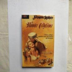 Libros de segunda mano: NOVELA ROMANTICA - LA NOVIA CAUTIVA DE JOHANNA LINDSEY. Lote 146287766